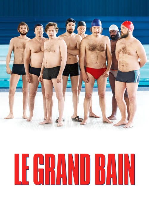 Voir ஜ Le Grand Bain Film en Streaming VF