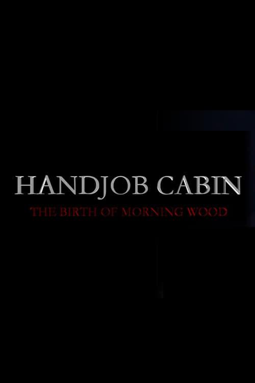 Handjob Cabin (2015)