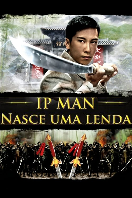 Watch The Legend Is Born: Ip Man (2010) Best Quality Movie