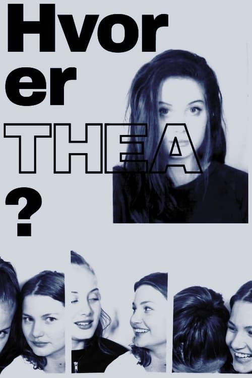 Hvor er Thea (2017)