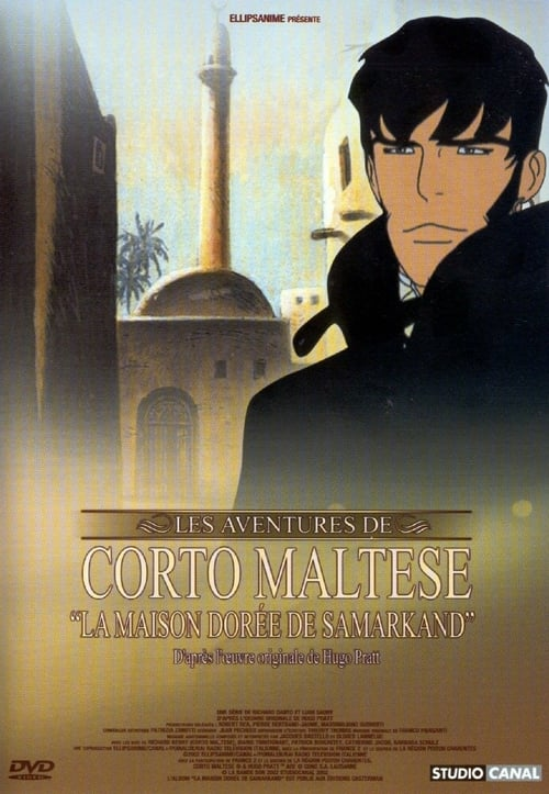 Voir Corto Maltese : La maison dorée de Samarkand (2004) streaming Youtube HD