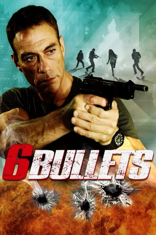 Largescale poster for 6 Bullets