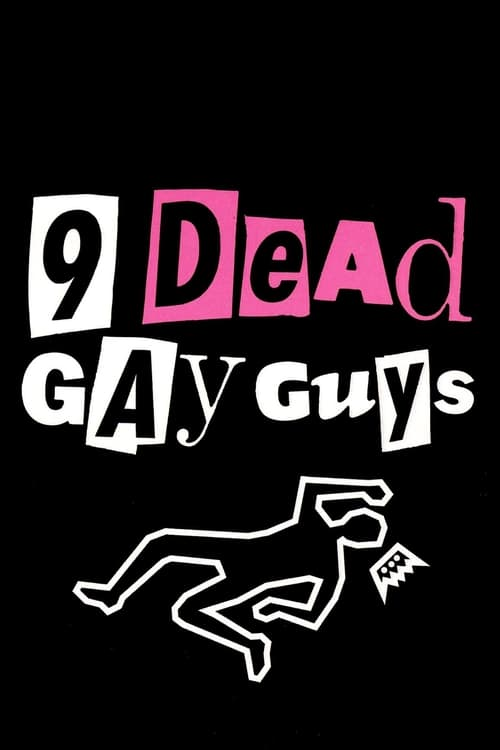 Watch 9 Dead Gay Guys Doblado En Español