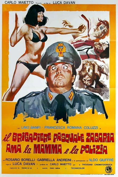 Il brigadiere Pasquale Zagaria ama la mamma e la polizia (1973)