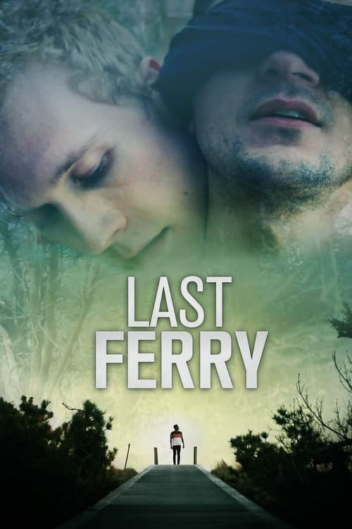 Last Ferry (2019) Poster