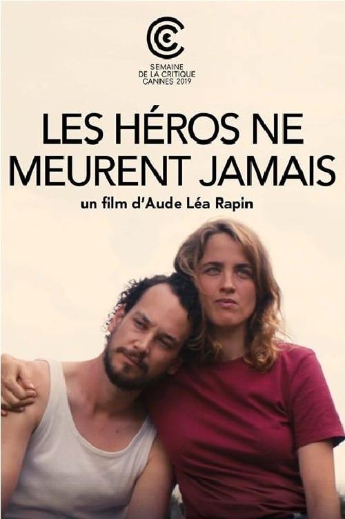 Regarder Le Film Les héros ne meurent jamais Avec Sous-Titres En Ligne