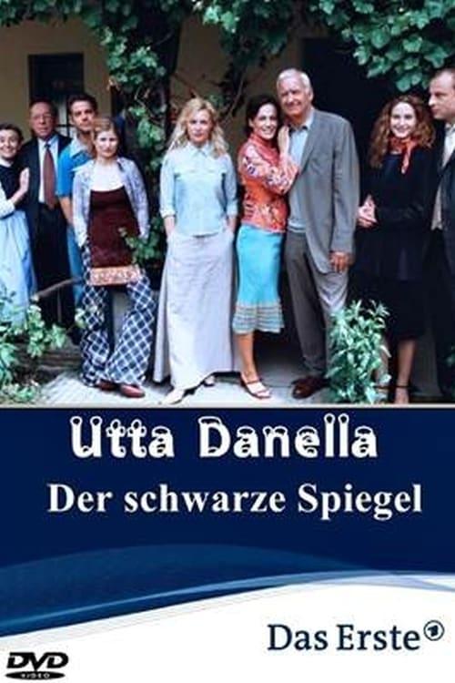 مشاهدة الفيلم Utta Danella- Der schwarze Spiegel على الانترنت