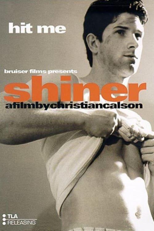 Shiner (2004) Poster