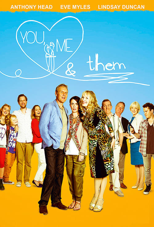You, Me & Them (2013)