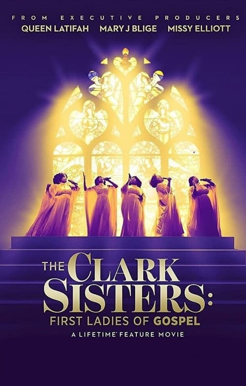The Clark Sisters: First Ladies of Gospel Poster