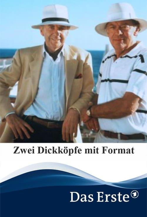 Film Zwei Dickköpfe mit Format Complètement Gratuit