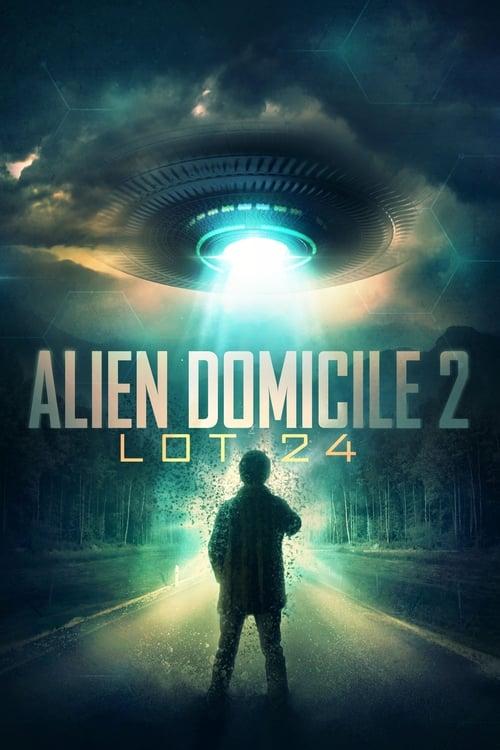 Película Alien Domicile 2: Lot 24 En Buena Calidad Gratis
