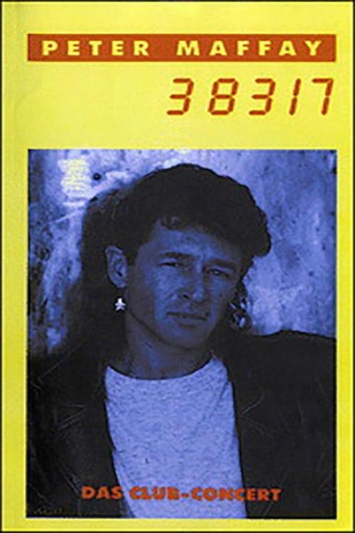 Ver pelicula Peter Maffay - 38317 Das Club Concert Live '91 Online