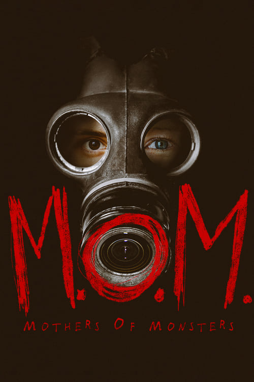 Streaming M.O.M. Mothers of Monsters (2020) Full Movie