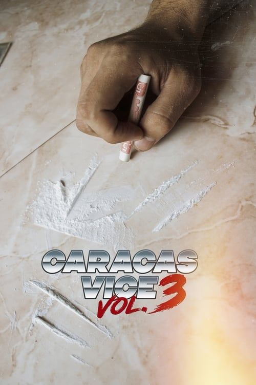 Can I Watch Caracas Vice Vol. 3 Online