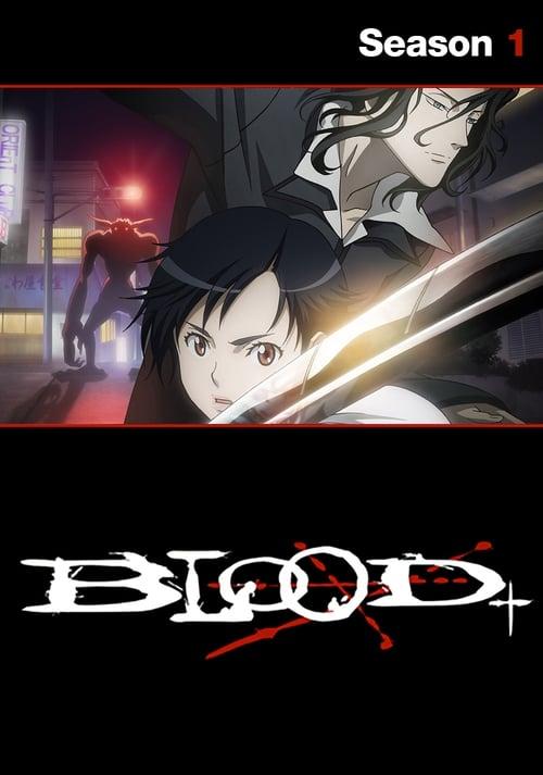 Blood+ Season 1