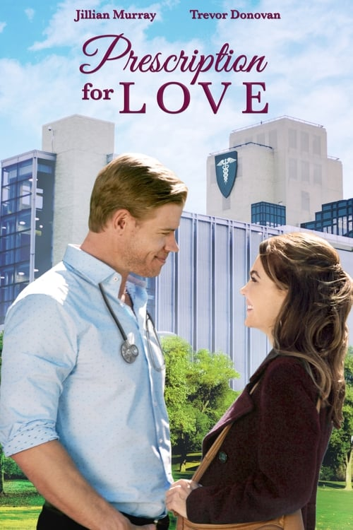 Streaming Prescription for Love (2019) Full Movie