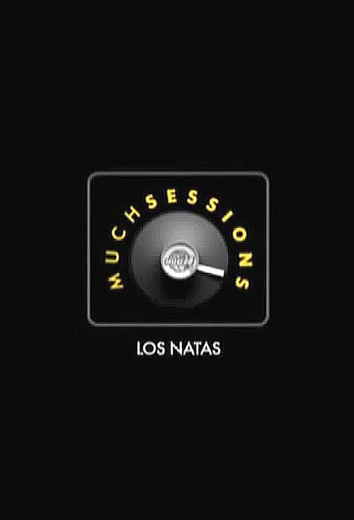 Los Natas: Much Sessions poster