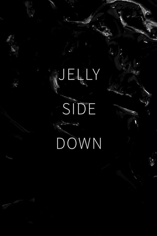 Watch Jelly Side Down Online Deadline