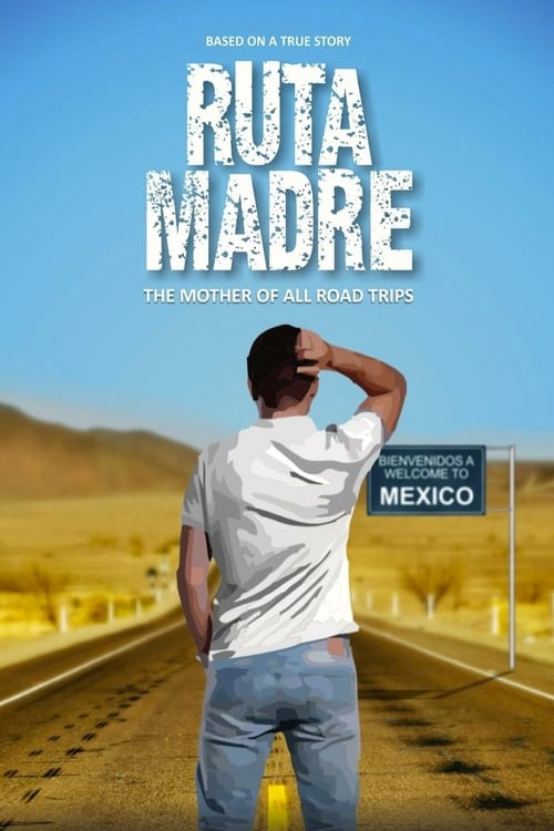 Ruta Madre Poster
