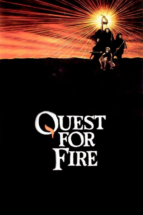 Quest for Fire (1982)