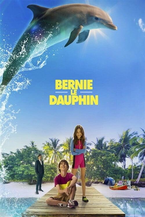 Bernie le dauphin (2018)