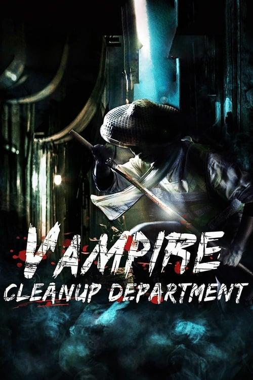 Vampire Cleanup Department (2017)