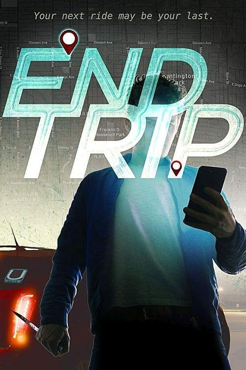 End Trip Poster
