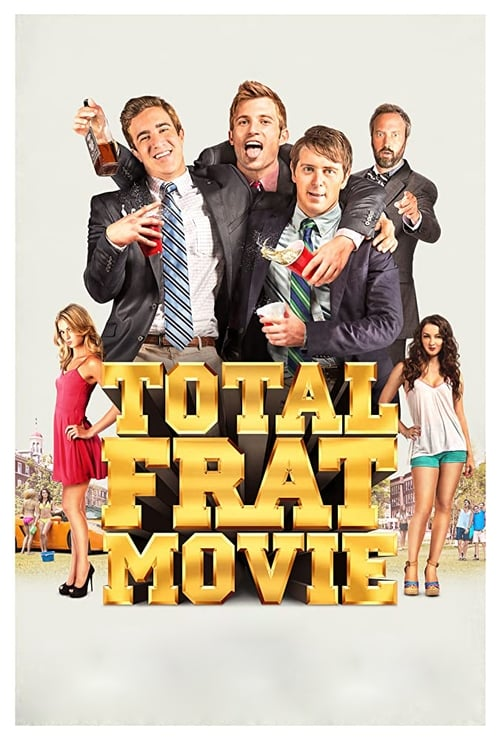 Total Frat Movie (2016) Poster