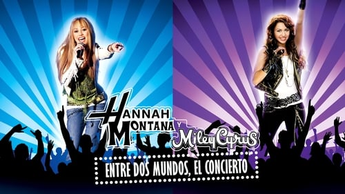 Hannah Montana & Miley Cyrus: Best of Both Worlds Concert (2008)