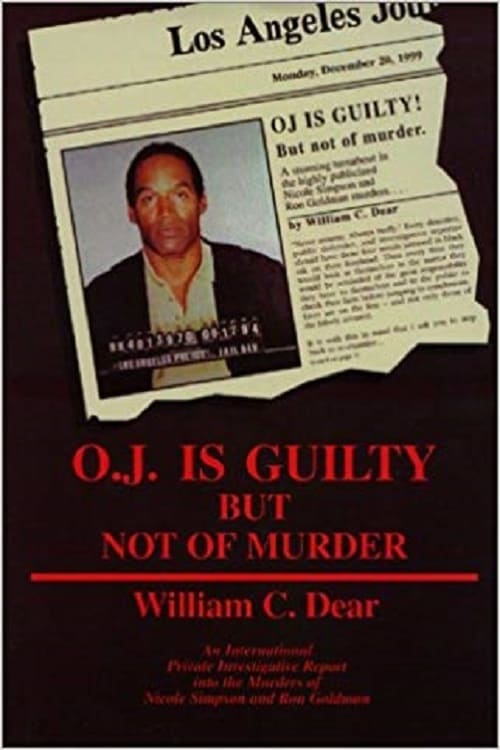 The Overlooked Suspect: O.J. is Guilty But Not of Murder (2008)
