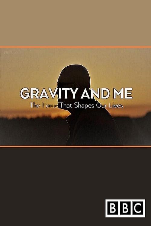 Assistir Gravity and Me: The Force That Shapes Our Lives Em Português
