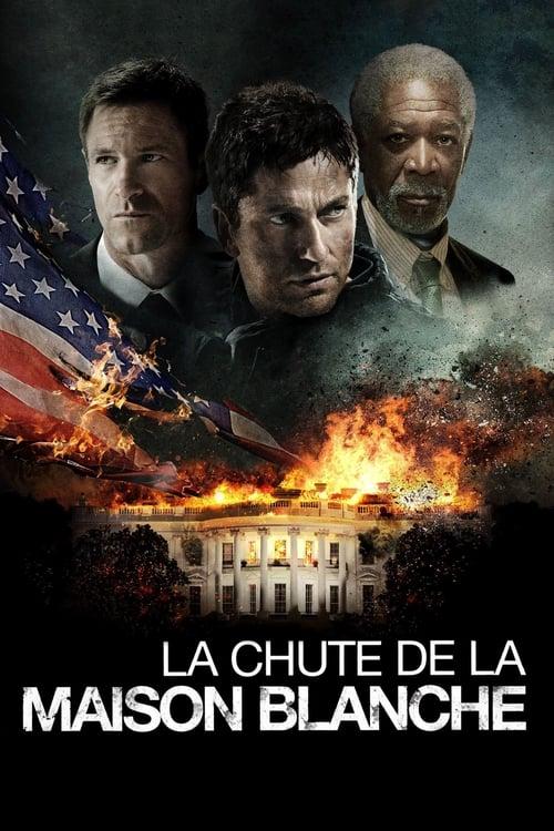 Voir La Chute de la Maison-Blanche (2013) streaming vf hd