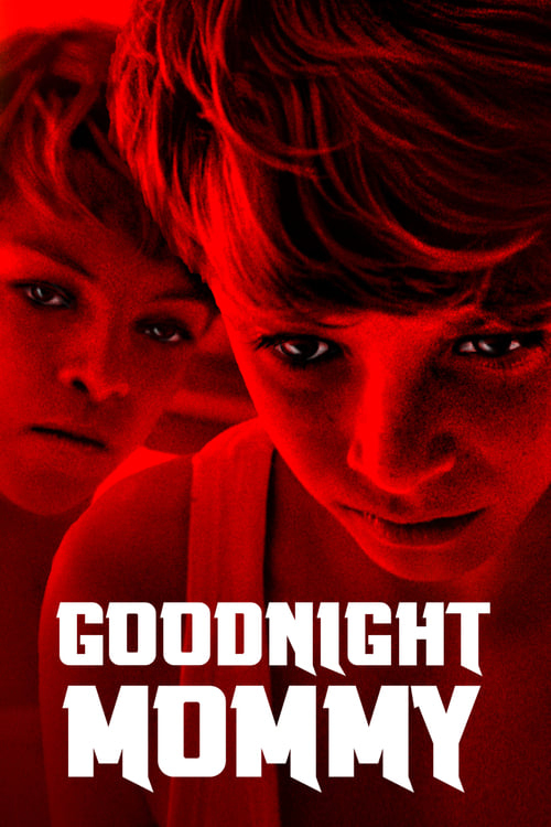 Watch Goodnight Mommy (2014) Best Quality Movie