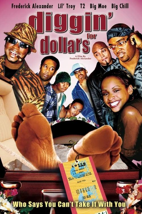 Diggin' for Dollars (2004)