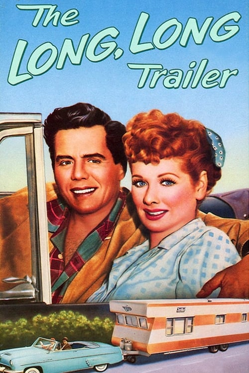 The Long, Long Trailer Poster