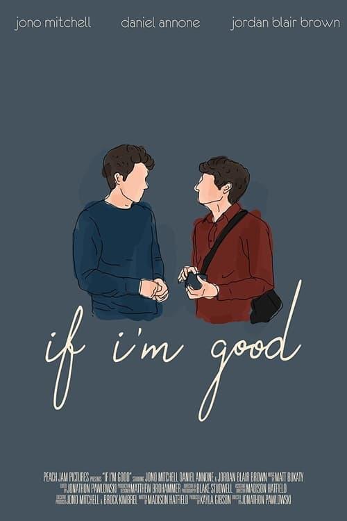 If I'm Good