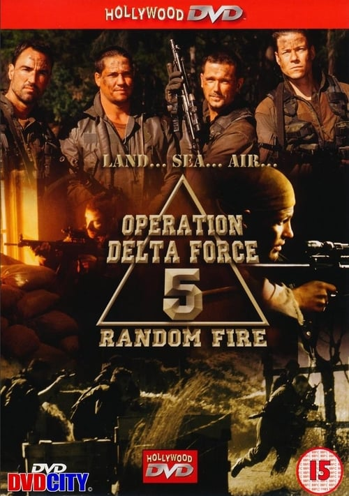 Película Operation Delta Force 5: Random Fire Gratis En Línea