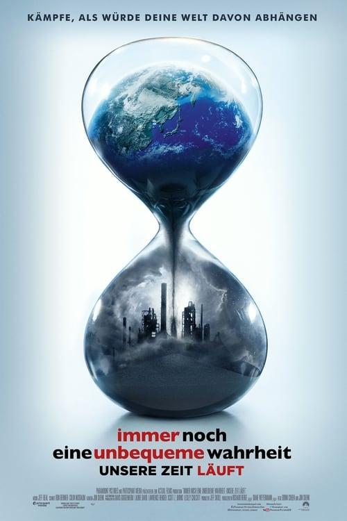 Poster von Immer noch eine unbequeme Wahrheit - Unsere Zeit läuft