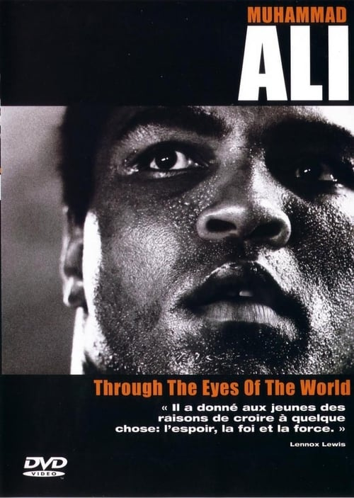 Muhammad Ali - Through The Eyes Of The World (2001)