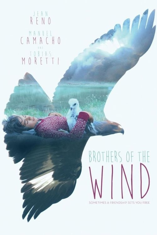 Brothers of the Wind film en streaming
