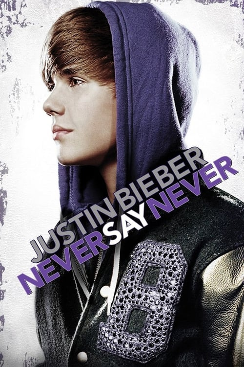 Poster von Justin Bieber: Never Say Never