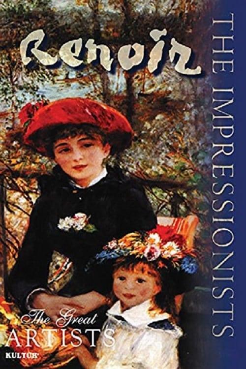 The Impressionists: Renoir (2003)