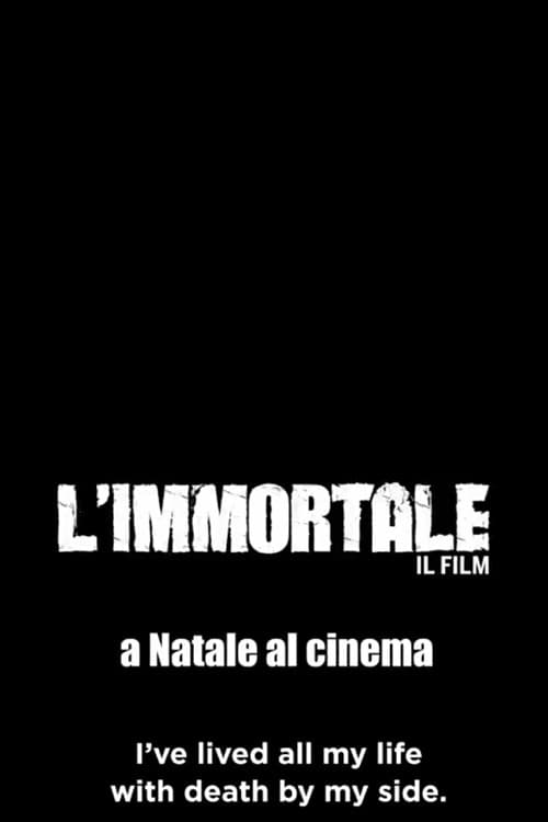 Download The Immortal Full Movie