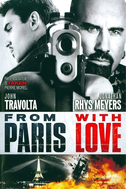 [FR] From Paris with Love (2010) streaming vf