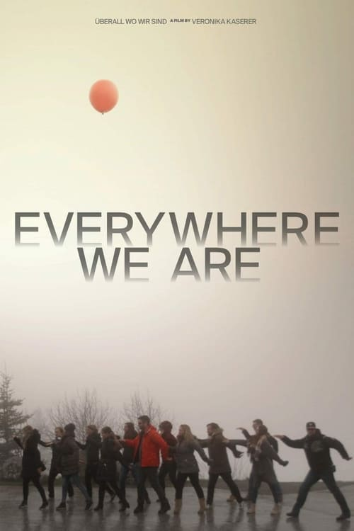 Everywhere We Are (2018)