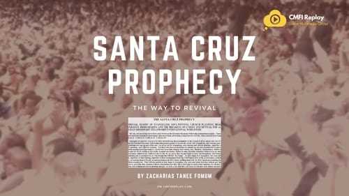 The Santa Cruz Prophecy