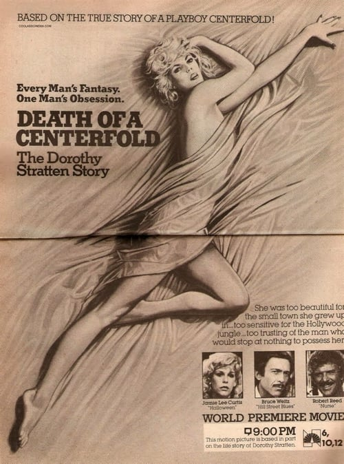 Death of a Centerfold: The Dorothy Stratten Story (1981)