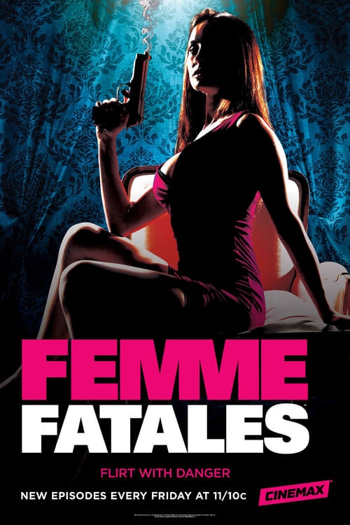 The poster of Femme Fatales