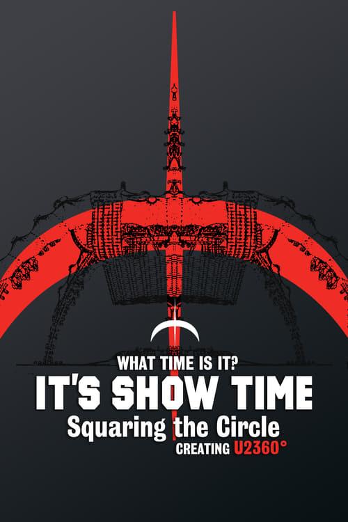 Mira La Película U2360° Tour: Squaring The Circle Gratis En Línea